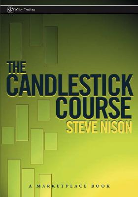 The Candlestick Course By Nison, Steve