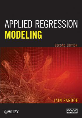 Applied Regression Modeling By Pardoe, Iain